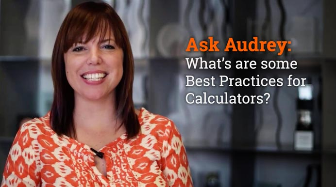 Ask Audrey: What Are Some Best Practices for Calculators?