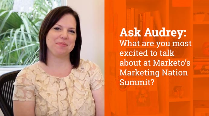What are you most excited to talk about at Marketo's Marketing Nation Summit