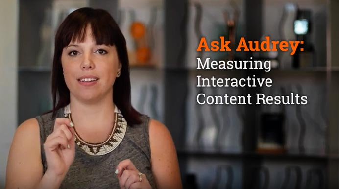 Ask Audrey: Measuring Interactive Content Results
