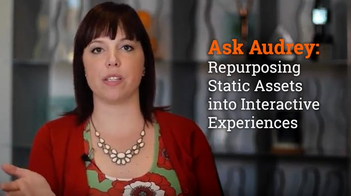 Ask Audrey: Repurposing Static Assets into Interactive Experiences